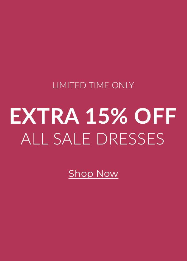 Extra 15% off all dresses