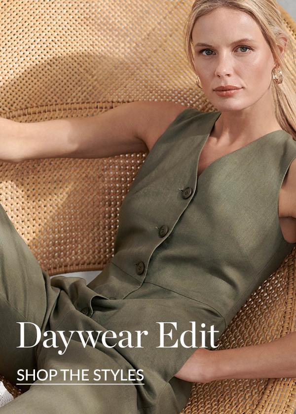 Daywear Edit
