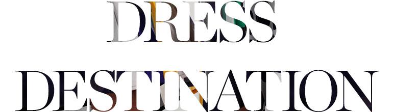Dress Destination