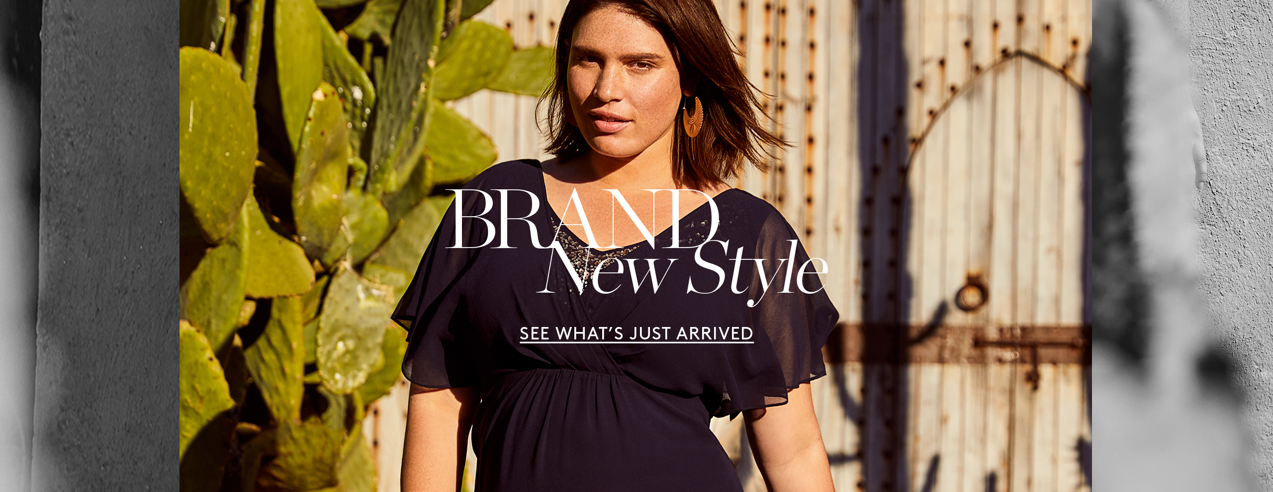 Brand New Style - See what's just arrived >