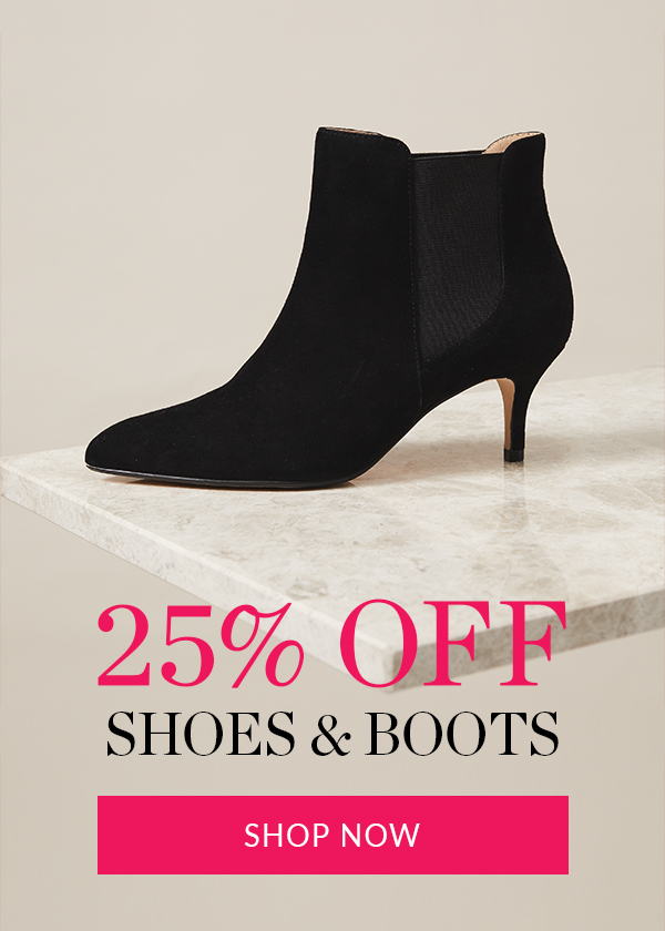 25% off Shoes & Boots